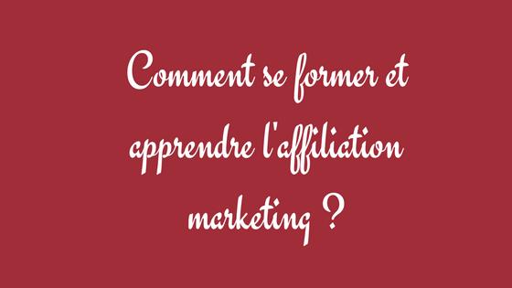 se former à l'affiliation marketing